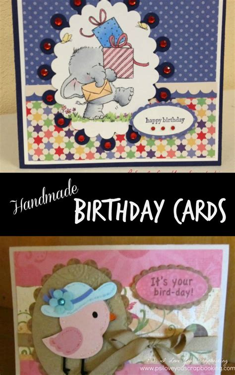 Handmade Birthday Greeting Cards For Friends - handmade birthday cards p s i you crafts