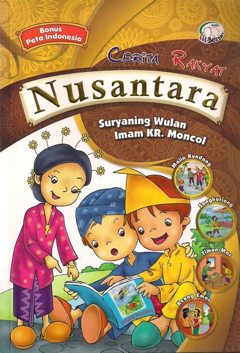 format buku skrap cerita rakyat katalog buku cerita rakyat indonesia indonesian