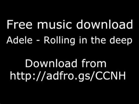 download mp3 song of adele rolling in the deep adele rolling in the deep free download high quality