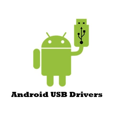 android driver usb drivers for all android smartphones samsung