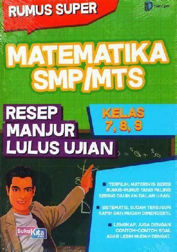 bukukita smp mts kl 7 9 rumus matematika resep manjur lulus ujian