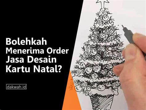 desain grafis natal bolehkah menerima order jasa desain kartu natal dakwah id