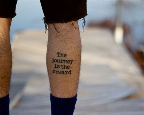 tattoo quotes about life s journey tattoos on legs quotes