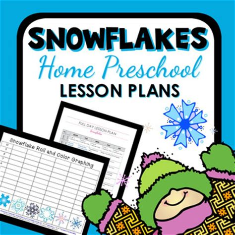 snowflakes theme home preschool lesson plans by