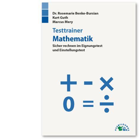 Bundeswehr Bewerbung Bearbeitungszeit Einstellungstest Mathematik Aufgaben Im Eignungstest Kostenlos 252 Ben Ausbildungspark Verlag
