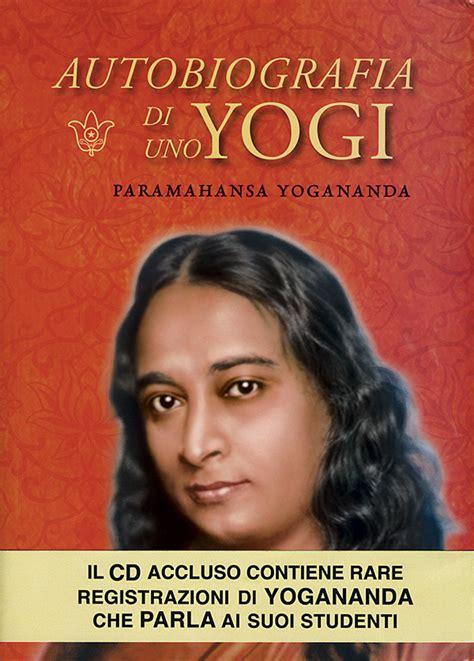 autobiografa autobiography autobiografia di uno yogi italian srf bookstore