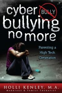 no bullying books cyber bullying no more parenting a high tech generation