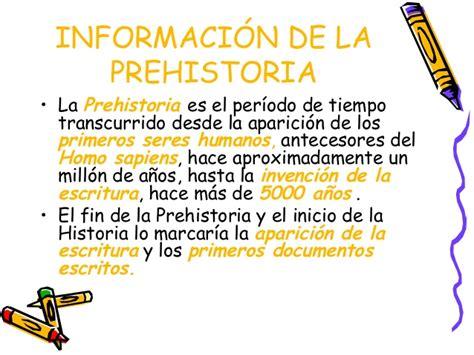 informacion sobre la asignacion prehistoria