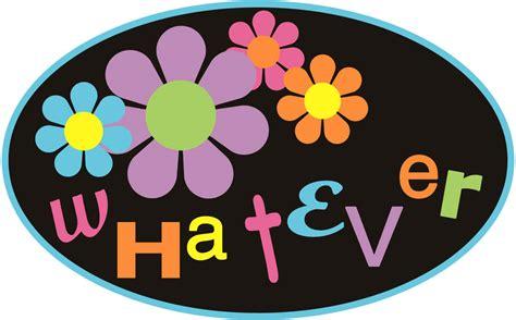 Whatever Whatever Whatever whatever soy yo