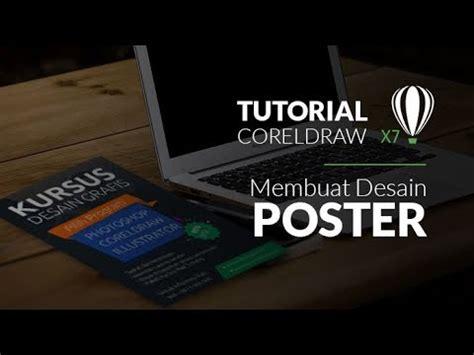 tutorial coreldraw membuat desain tutorial desain grafis membuat desain poster di coreldraw