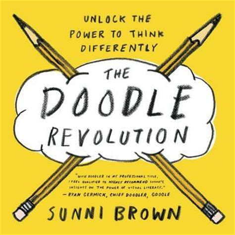 my autistic awakening unlocking the potential for a well lived books the doodle revolution sunni brown 9781591845881
