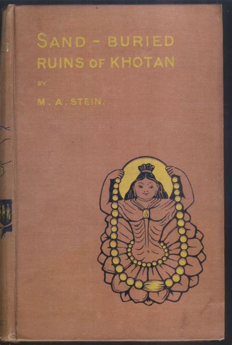 sand buried ruins of khotan personal narrative of a journey of archaeological and geographical exploration in turkestan classic reprint books sand buried ruins of khotan personal narrative of a