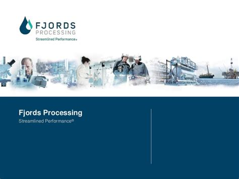 fjords processing corporate presentation - Fjord Processing
