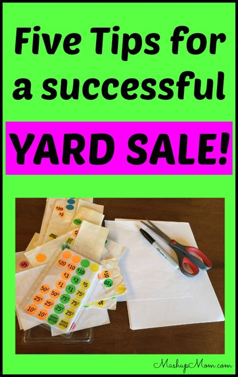 Tips For A Successful Garage Sale by Five Tips For A Successful Yard Sale Mashup