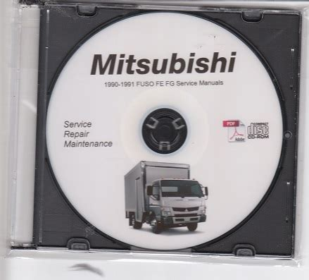 service manual 1991 mitsubishi truck service manual free download service manual automotive 1990 1991 mitsubishi fuso fe fg 4d31t 4d31t2 truck service manual cd rom