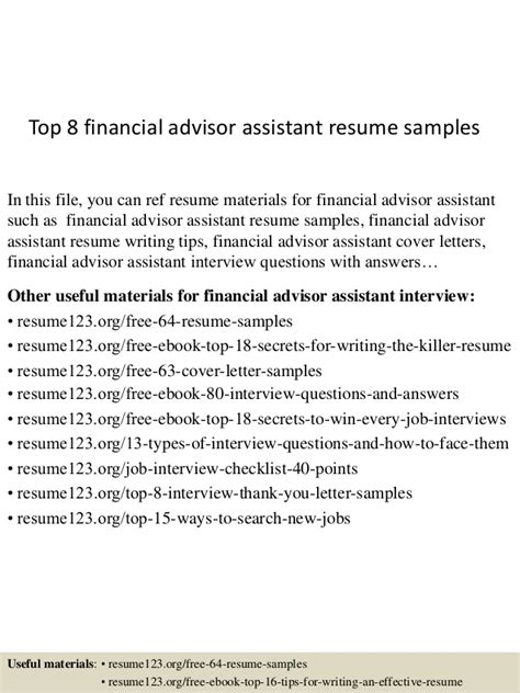 financial advisor resume sles top 8 financial advisor assistant resume sles