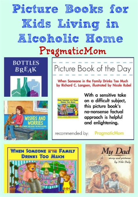 living in books living in an alcoholic home picture book pragmaticmom