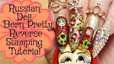 russian nail art tutorial nail art tutorial born pretty store russian doll reverse