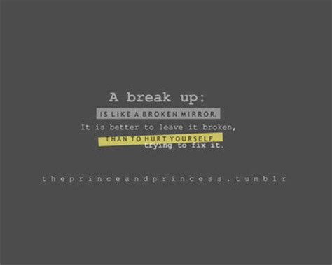 break up comfort quotes a break up is like a broken mirror pictures photos and