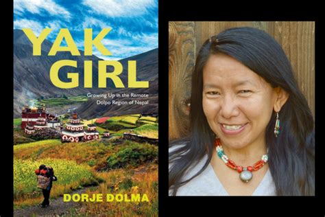dorje dolma author of yak on growing up in the