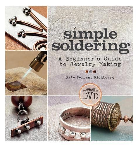 Beginners Guide To Selling Your Jewelry by Cheapest Copy Of Simple Soldering A Beginner S Guide To