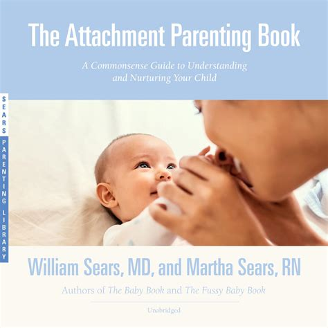 The Attachment Parenting Book Audiobook Listen Instantly