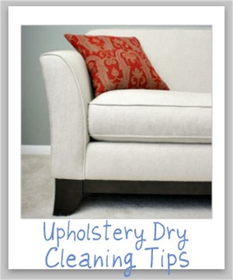 upholstery cleaning solvent upholstery dry cleaning tips how to spot clean dry clean
