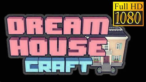 home design game youtube dream house craft sim design game review 1080p official