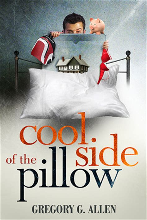 The Cool Side Of The Pillow by Cool Side Of The Pillow By Gregory G Allen Reviews