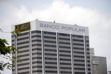 sucursales de banco popular sucursales banco popular inoperantes por apag 243 n