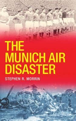 munich a novel books munich air disaster by stephen morrin reviews