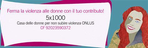 casa delle donne bologna sostienici casa delle donne per non subire violenza