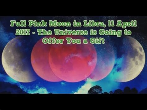 pink moon april 2017 full pink moon in libra 11 april 2017 the universe is