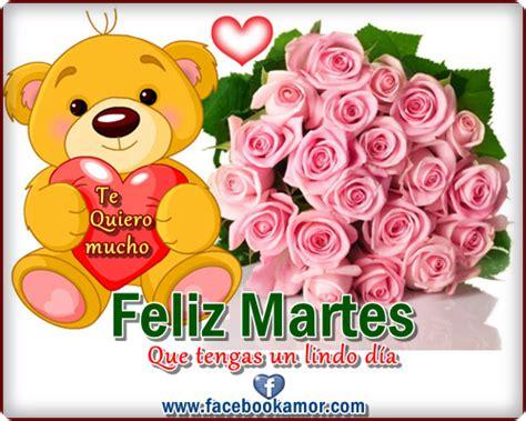 imagenes de feliz martes para hi5 postales feliz martes facebook im 225 genes bonitas para