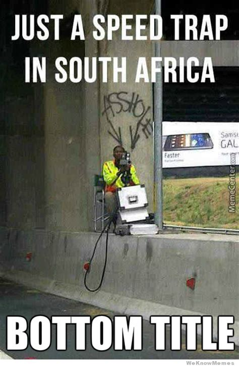 South African Memes - just south african things by dgtaljaard meme center