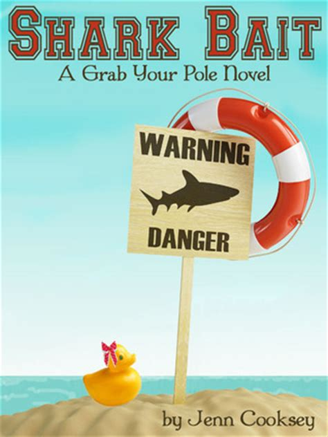 bait books shark bait grab your pole 1 by jenn cooksey reviews