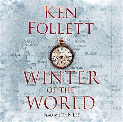 Winter Of The World Ken Follett Ebook a column of by ken follett