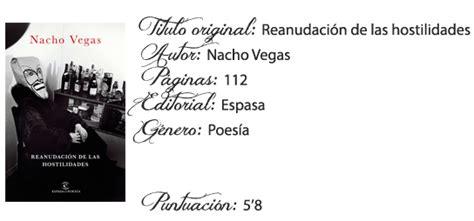 reanudacin de las hostilidades el cuervo de alas rotas rese 241 a reanudaci 243 n de las hostilidades de nacho vegas