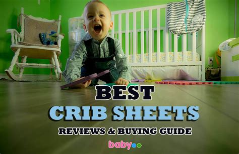 Best Crib Sheets For Baby by 11 Best Crib Sheets That Are Extremely Comfy For Babies