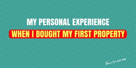 Personal Experience Of When I | my personal experience when i bought my first property