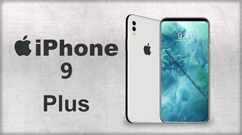 9 Iphone Plus by Iphone 9 Plus 2018 Best Upcoming Smartphone 2018