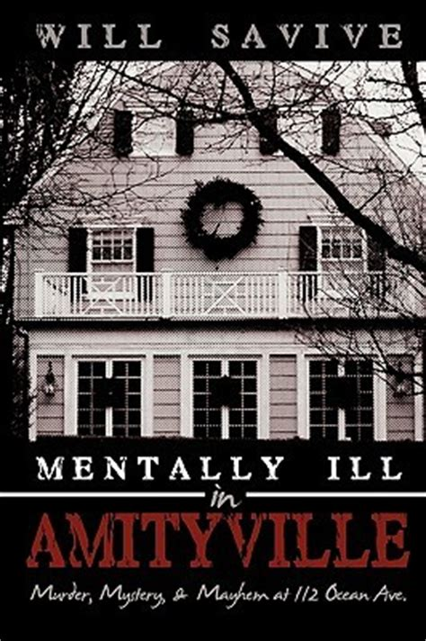 ill will a novel books mentally ill in amityville murder mystery at