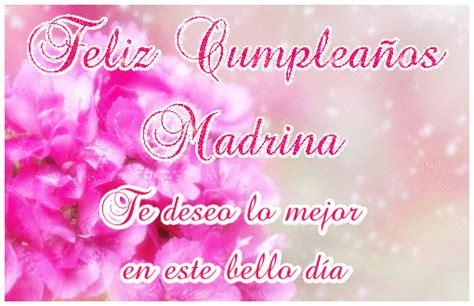 imagenes feliz cumpleaños madrina feliz cumplea 241 os madrina te deseo lo mejor en este bello
