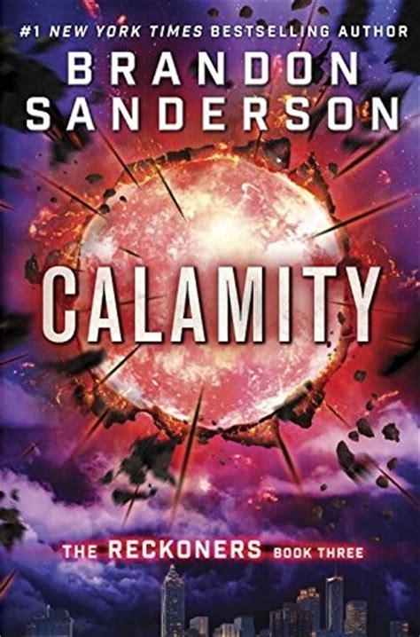 100 Original Reckoners Trilogy 2 Firefight Brandon Sanderson calamity the reckoners 3 the east review