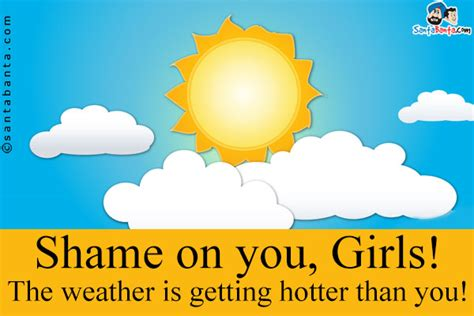 very hot weather funny images summer hot weather quotes quotesgram