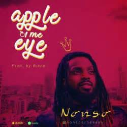 apple of my eye song music nonso ernessey apple of my eye amazingreveal