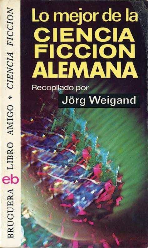 libro lo mejor de zipi ahi va catalogacion de libros lo mejor de la ciencia ficcion alemana