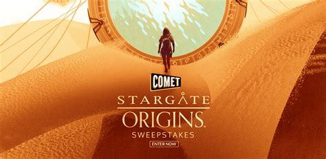 Stargate Origins Sweepstakes - comet tv stargate origins sweepstakes life outside the lab