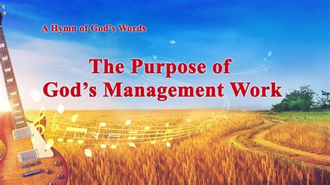 New 2018 Gospel Song Quot The Purpose Of God S Management Work