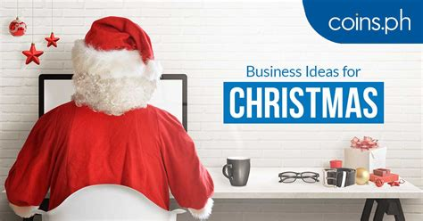 christmas gift ideas for small company 7 small business ideas you can start this 2017 coins ph